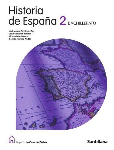 9788429422566: Proyecto La Casa del Saber, historia de España, 2 Bachillerato - 9788429422566