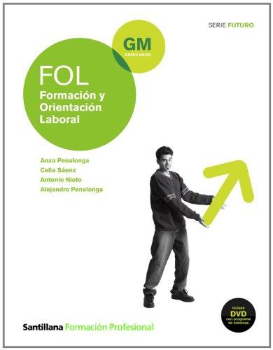 Formación y Orientación Laboral Grado Medio: Anxo Penalonga y