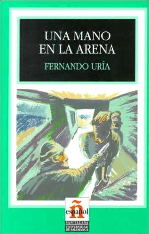 Una Mano en la Arena (Leer en Espanol: Level 1) (Spanish Edition): Uria, Fernando