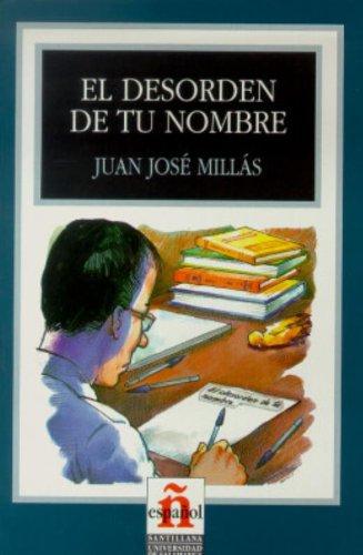 9788429434859: El Desorden de Tu Nombre: Nivel 3 (Leer en Espanol: Level 3) (Spanish Edition)