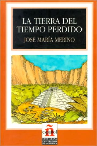 9788429434880: La Tierra Del Tiempo Perdido/ Land of Lost Time (Leer En Espanol, Level 4) (Spanish Edition)