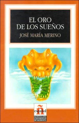 9788429434897: El oro de los sueños (Leer en español nivel 4)