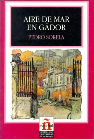 9788429434934: Aire De Mar En Gador/sea Breezes in Gador (Leer En Espanol, Level 4) (Spanish Edition)