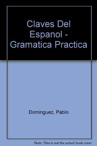 9788429434965: Claves del español: gramatica practica