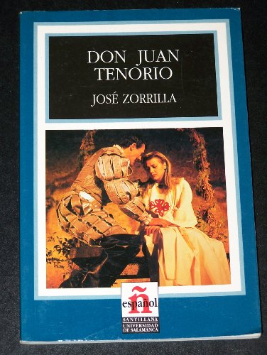 Don Juan Tenorio: Leer En Espanol - Level 3 (Spanish Edition): Jose Zorrilla