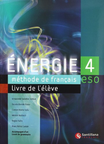 ENERGIE 4 LIVRE D'ELEVE+GRAMMAIRE: Saracibar Zaldibar, Inmaculada;