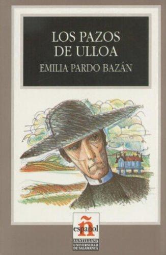 Pazos de Ulloa: Pardo Bazan, Emilia