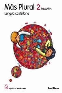 9788429437935: Proyecto La Casa del Saber, más plural, lengua castellana, 2º Educación PriMaría