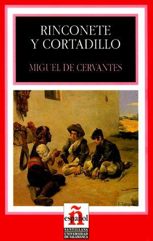 Rinconete y Cortadillo/ Rinconete And Cortadillo (Leer: Cervantes Saavedra, Miguel