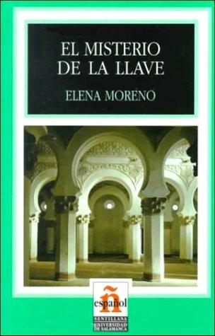 El Misterio De La Llave: Moreno, Elena {Author}