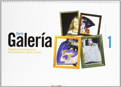 9788429441741: Seria Galería, propuestas para la adquisición de la competencia cultural y artística, 1 ESO
