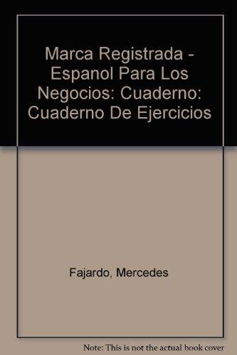 9788429443356: Marca Registrada - Espanol Para Los Negocios: Cuaderno: Cuaderno De Ejercicios (Spanish Edition)