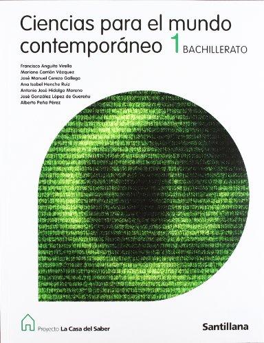 Ciencias para el mundo contemporáneo 1º Bachillerato: Francisco Anguita Virella