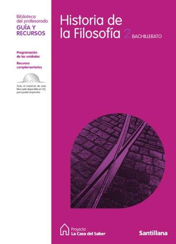 9788429443813: Guia Historia de La Filosofia 2 Bachillerato La Casa Del Saber Santillana - 9788429443813
