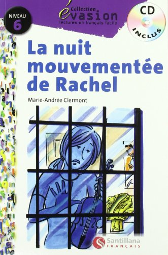 9788429444209: EVASION NIVEAU 6 LA NUIT MOUVEMENTEE DE RACHEL + CD (Evasion Lectures FranÇais) - 9788429444209