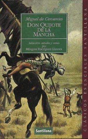 9788429445596: Don Quijote de la Mancha (Clasicos Esenciales Santillana)