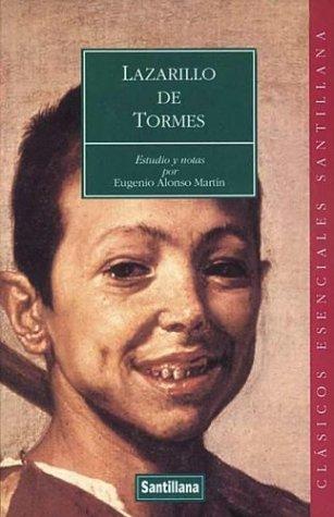 9788429445718: Lazarillo De Tormes: Estudio Y Notas Por Eugenio Alonso Martin (Clasicos Esenciales Santillana) (Spanish Edition)