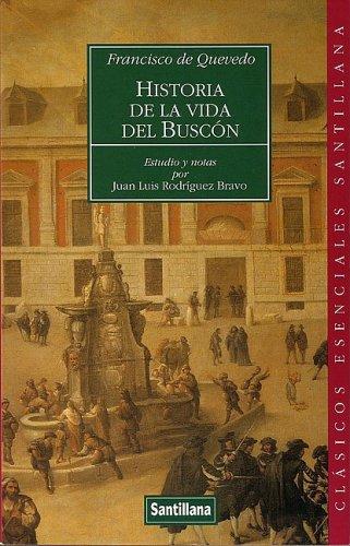 HIST. VIDA DEL BUSCON CE. 15: QUEVEDO, Francisco De