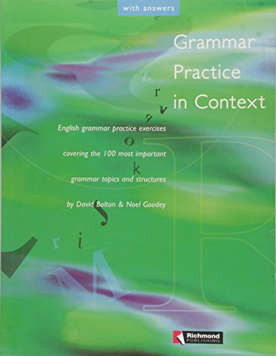 Grammar Practice in Context with Answers: David Bolton, Noel Goodey
