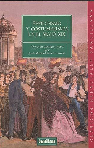 9788429448917: Periodismo y costumbrismo en el siglo XIX
