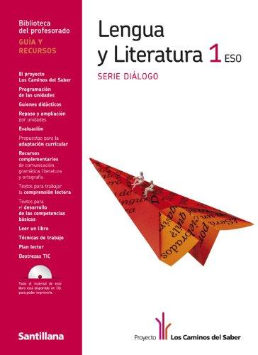 9788429450200: Guia Lengua y Literatura 1 Eso Serie Dialogo los Caminos Del Saber Santillana - 9788429450200