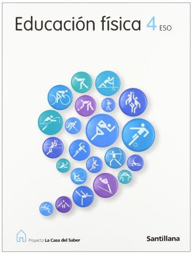 9788429450323: Proyecto La Casa del Saber, educación física, 4 ESO - 9788429450323