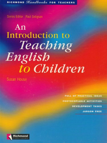 9788429450682: An Introduction to Teaching English to Children (Richmond Handbooks for Teachers) - 9788429450682