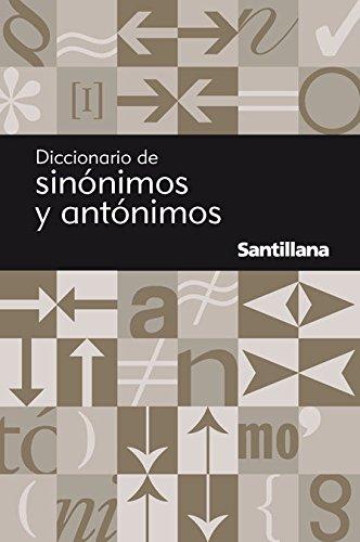 Diccionario de sin?nimos y ant?nimos (Reference): Santillana