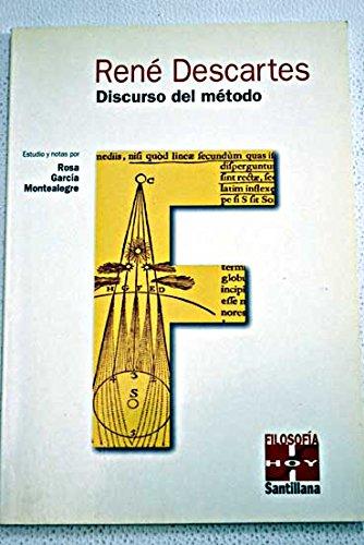 Discurso del método: Descartes, René (1596-1650); Montealegre, Rosa García
