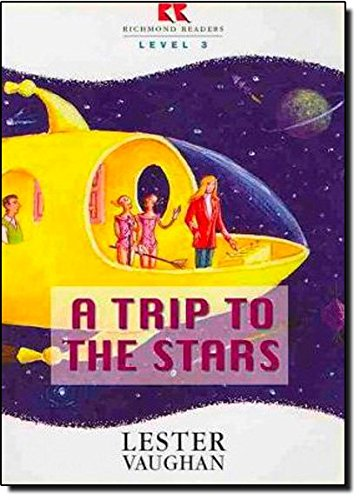 9788429453881: A trip to the stars : Richmond readers level 4 (Richmond Readers, Level 3)