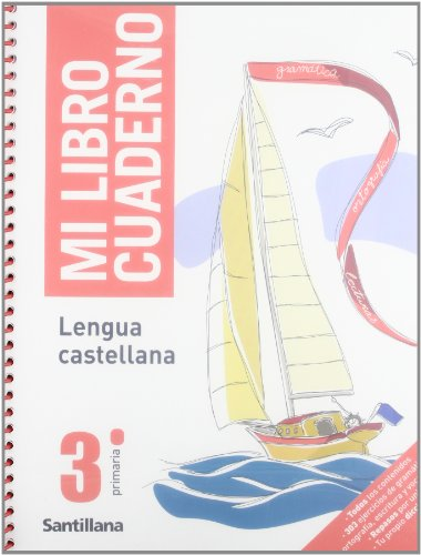 9788429453935: Mi Libro Cuaderno Lengua Castellana 3 PriMaría Santillana