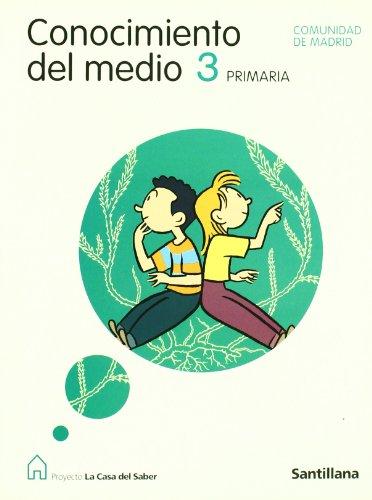 9788429456165: Conocimiento Del Medio 3 PriMaría Comunidad de Madrid La Casa Del Saber Santillana