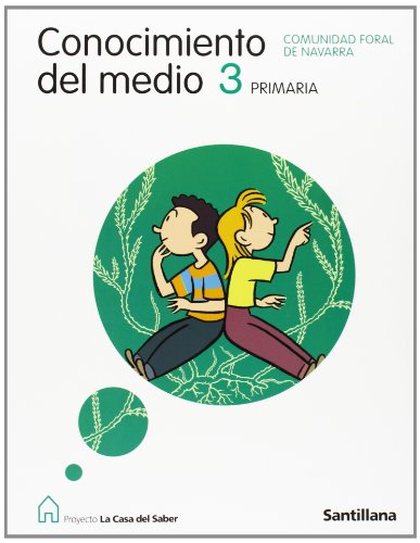 9788429457322: Conocimiento Del Medio 3 PriMaría Comunidad Foral de Navarra La Casa Del Saber Santillana