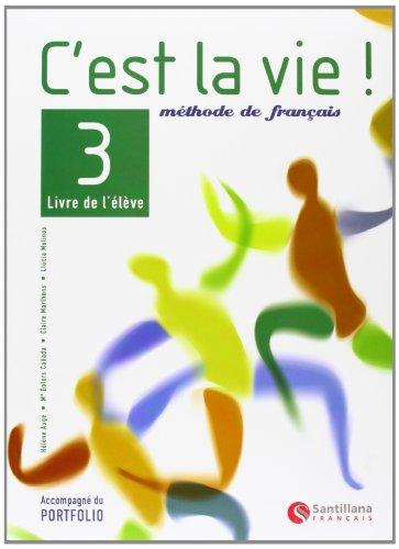 9788429457483: C'est la vie!, méthode de français, 3 Bachillerato - 9788429457483