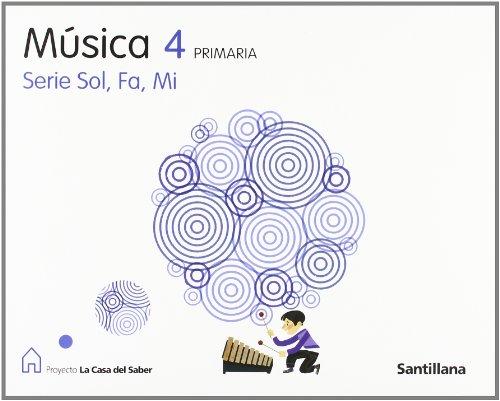 9788429461688: Proyecto La Casa del Saber, Sol, fa, mi, música, 4 Educación PriMaría
