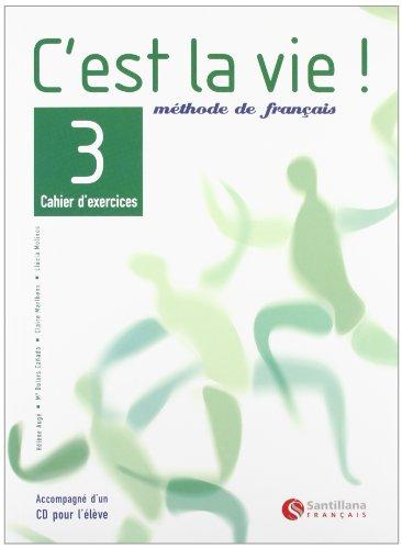 9788429461862: C'est la vie, méthode de français, 3 Bachillerato. Cahier d'exercices - 9788429461862