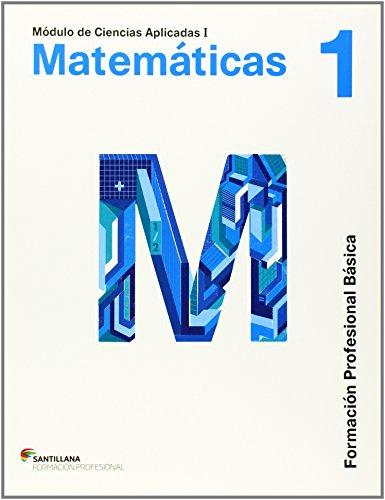 CIENCIAS APLICADAS I MATEMATICAS 1 FORMACION PROFESIONAL