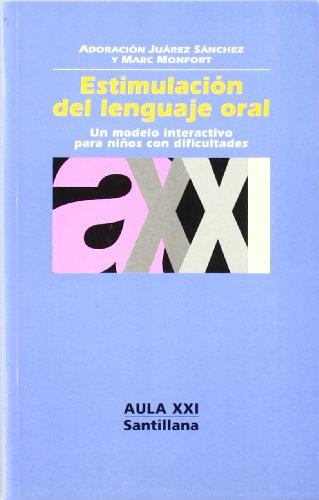 9788429466362: Estimulación del Lenguaje Oral (Aula Xxi)