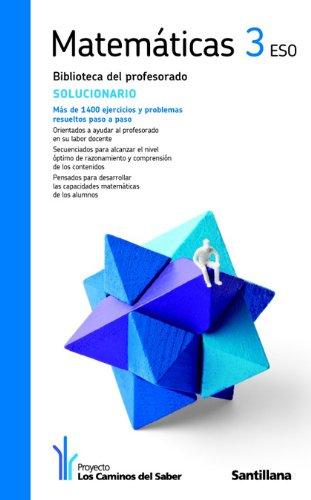 9788429468496: Solucionario Matemáticas 3 Eso los Caminos Del Saber Santillana - 9788429468496