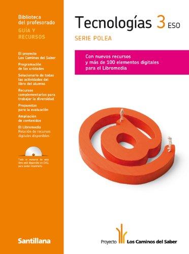 9788429470840: Guia Tecnologías 3 Eso Serie Polea los Caminos Del Saber Santillana - 9788429470840