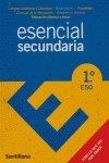 9788429471045: ESENCIAL SECUNDARIA 1º DE LA ESO TODO LO QUE HAY QUE SABER LENGUA-MATEMATICAS-TECNOLOGIA-NATURALEZA-GEOGRAFIA E HISTORI