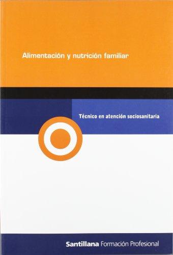 9788429479232: Módulo alimentación y nutrición familiar, técnico en atención sociosanitaria, formación profesional