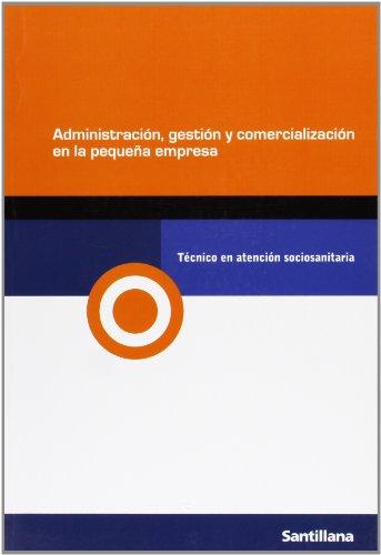 9788429479249: Aministr, Gestion y Comerc En La Peq Empresa Sociosanitaria Gm Ed08