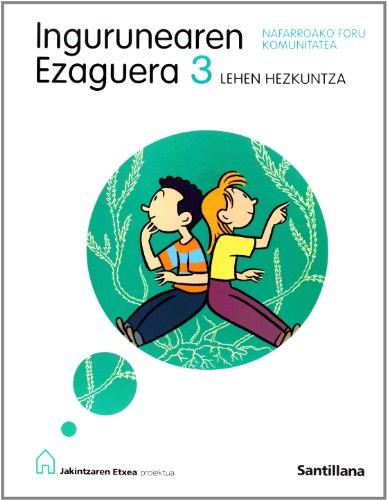 9788429480115: Ingurunearen Ezaguera 3 Lehen Nafarroako Jakintzaren Etxea Euskera Zubia