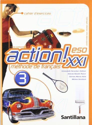 ACTION! XXI 3 CAHIER D'EXERCICES (REFORMA): MARTIN NOLLA, CARMEN