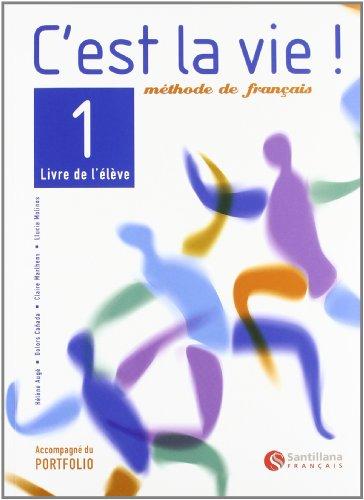 9788429482751: C'est la vie!, methode de fraçais, 1 Bachillerato - 9788429482751
