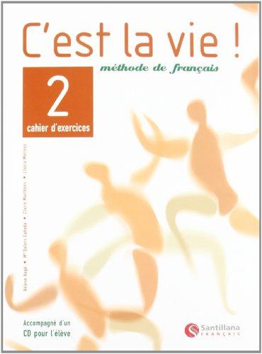 9788429482799: C'est la vie!, methode de français, 2 Bachillerato. Cahier d'exercices - 9788429482799