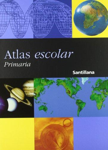 Atlas escolar Santillana. Primaria: Atlas