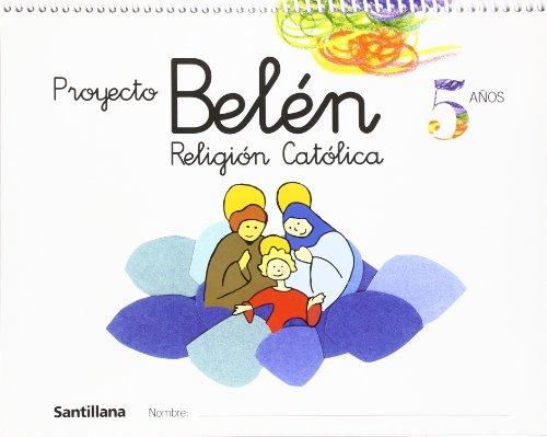 9788429484878: Proyecto Belén, religión católica, Educación Infantil, 5 años - 9788429484878