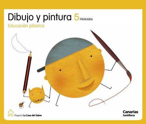 9788429485240: EDUCACION PLASTICA DIBUJO Y PINTURA 5 PRIMARIA LA CASA DEL SABER